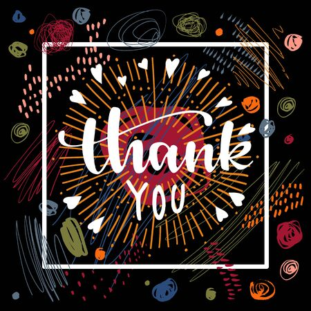 Thank You calligraphic postcard on black background with scribbles, sunburst and hearts. Contemporary creative hand drawn Thanksgiving lettering greeting card. Bouncy modern calligraphy. Vector