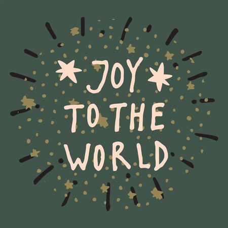 Joy To The World. Merry Christmas and Happy New Year vintage hand drawn greeting card, postcard, label, sticker, badge on dark green background with stars. Calligraphic art. EPS10 vector illustration Standard-Bild - 134613291
