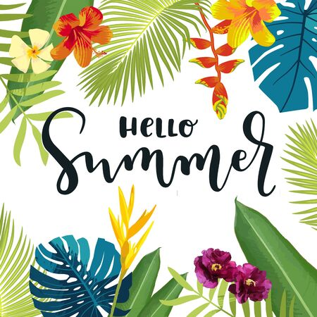 Hello Summer calligraphy greeting card. Summertime postcard, poster with exotic tropical leaves, flowers. Bright jungle background. Bright lively colors. Hawaiian beach party backdrop. Eps10 vector illustration