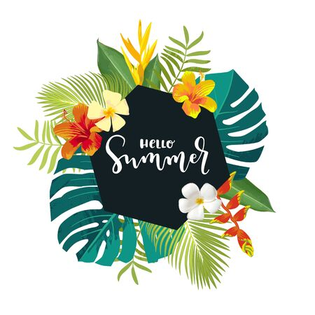 Hello Summer calligraphy card. Summertime banner, poster with exotic tropical leaves, flowers. Black hexagon frame bright jungle background. Hawaiian beach party vector backdrop