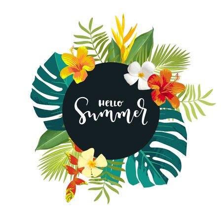 Hello Summer calligraphy card. Summertime banner, poster with exotic tropical leaves, flowers. Bright jungle background. Round frame. Hawaiian beach party botanical backdrop template