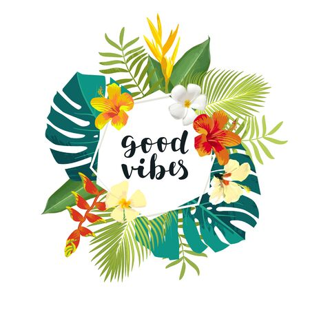 Good Vibes summer calligraphy card. Summertime banner, poster with exotic tropical leaves, flowers. Hexagon frame jungle background. Vivid bright colors. Hawaiian beach party flyer template Ilustracja