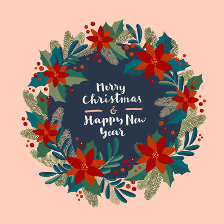 Merry Christmas and Happy New Year vintage artistic calligraphic greeting card with a wreath. Poinsettia, mistletoe and fir tree branches traditional festive frame. Christmas lettering card