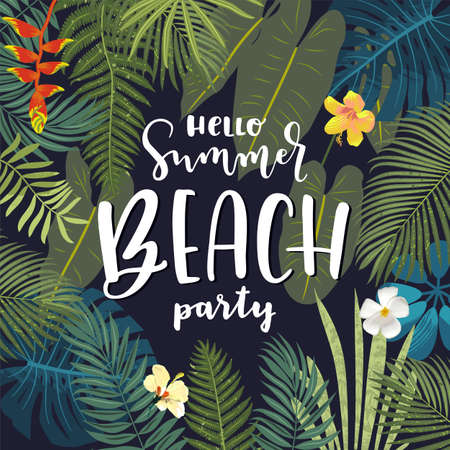 Hello Summer Beach Party beautiful jungle exotic leaves flyer, poster, banner template. Modern calligraphy summer design. Monstera, hibiscus flowers, tropical plants. Summertime Goa party illustration