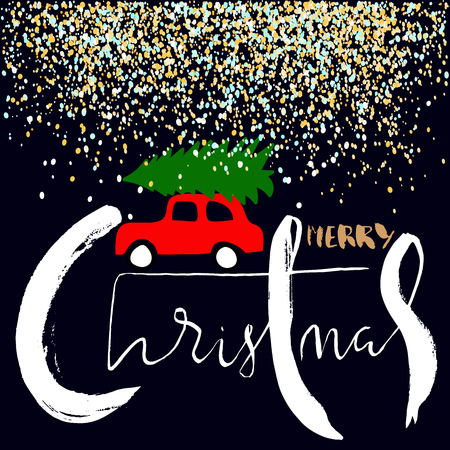 carries: Red car carries Christmas spruce. Merry Christmas Lettering. Glitter Snow. Illustration