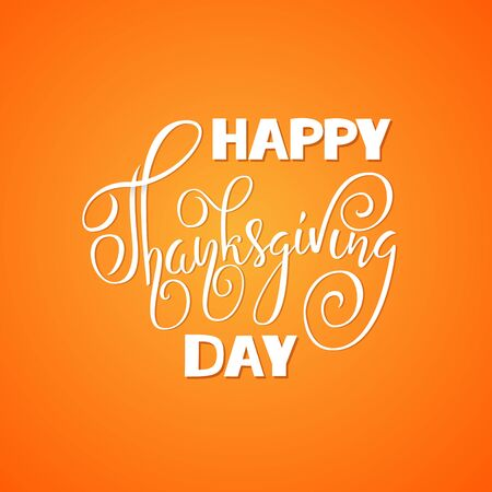 handlettering: Happy Thanksgiving Day hand-lettering text. Handmade vector calligraphy on orange background Illustration