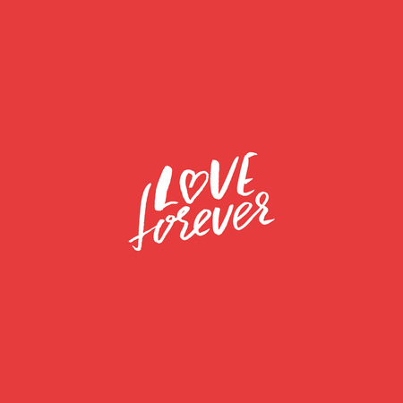 Love forever. Hand drawn romantic phrase. Ink illustration. Dry brush calligraphy. Isolated on pink background. Romantic Valentines day card