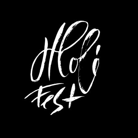 Vector illustration. Hand drawn brush lettering of Holi Fest. Grunge ink inscription