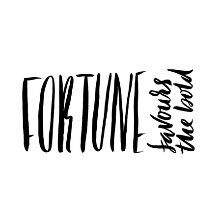 favours: Fortune favours the bold. Hand drawn lettering proverb. Vector typography design. Handwritten inscription. Illustration