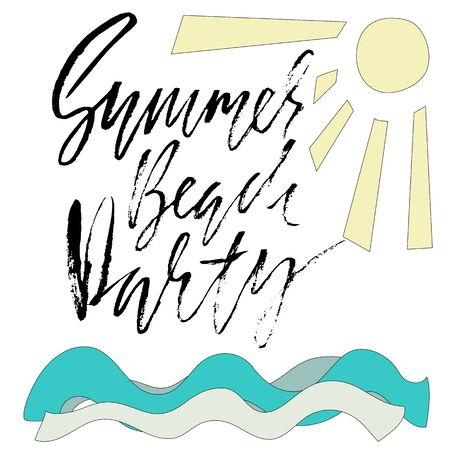 beach party: Summer beach party. Ink hand lettering. Modern brush calligraphy. Handwritten phrase. Inspiration graphic design typography element. Vector illustration.