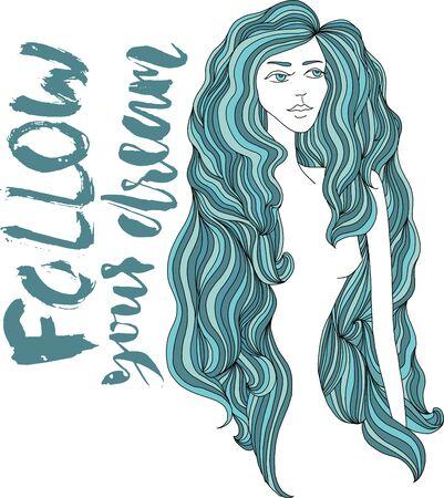 青い長い髪を持つ女性。白い背景の上の女の子の顔。ベクトルの図。ベクトルの碑文。あなたの夢に従ってください。