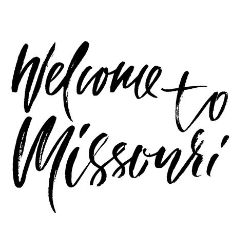 Welcome to Missouri. Modern dry brush lettering. Retro typography print. Vector handwritten inscription Illustration