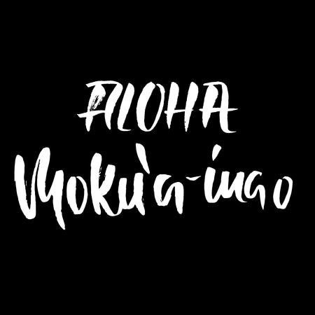 hand print: Hand drawn phrase Aloha Mokua-inao Illustration