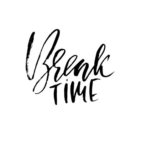 Break time inspirational and motivational quote illustration.