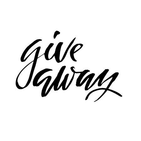 Giveaway. Calligraphy banner for social media contests. Modern brush lettering. Vector illustration Illustration
