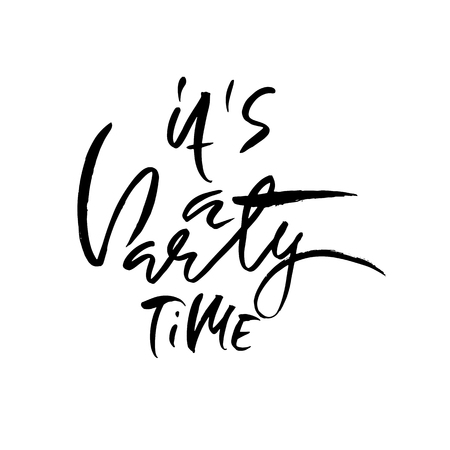 It is party time. Ink hand drawn lettering. Modern brush calligraphy. Handwritten phrase. Inspiration graphic design typography element.  イラスト・ベクター素材