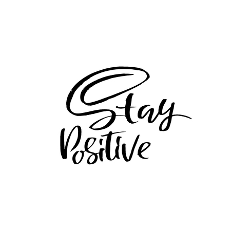Stay positive. Motivation modern dry brush calligraphy. Handwritten quote. Printable phrase. Be awesome Векторная Иллюстрация