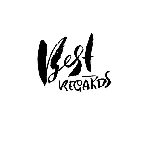 Best Regards. Hand drawn modern dry brush lettering. Handwritten calligraphy card. Vector illustration