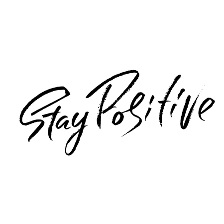 Stay Positive. Hand drawn dry brush motivational lettering. Ink illustration. Modern calligraphy phrase. Vector illustration.