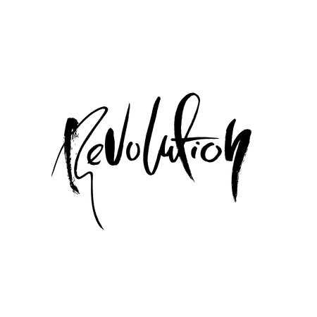Revolution. Modern dry brush lettering. Typography poster. Calligraphy banner. Vector illustration