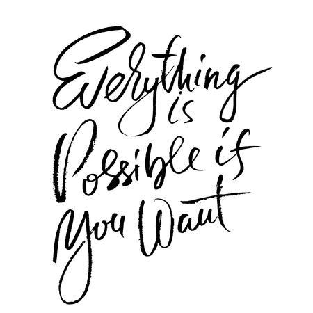 Tutto è possibile se vuoi. Lettering motivazionale pennello asciutto disegnato a mano. Illustrazione di inchiostro. Frase di calligrafia moderna Illustrazione vettoriale