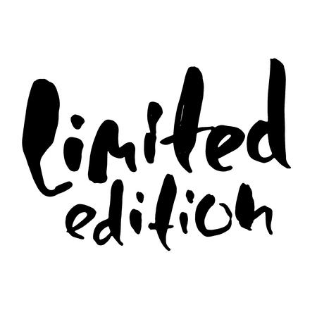 Limited edition, Ink handwritten lettering, Modern dry brush calligraphy, Typography poster design illustration. Illustration