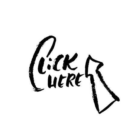Click here. Modern brush lettering design. Vector calligraphy illustration. Typography poster. Illustration