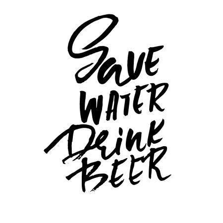 Ahorra agua, bebe cerveza. Letras dibujadas a mano. Diseño de tipografía vectorial. Inscripción manuscrita de pincel moderno