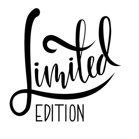 Limited edition. Ink handwritten lettering. Modern dry brush calligraphy. Typography poster design. Vector illustration Illustration