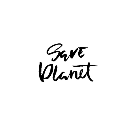 Save planet. Hand drawn modern dry brush lettering. Grunge vector illustration Illustration