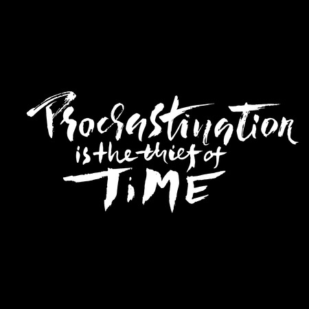 Procrastination is the thief of time banner. Hand drawn modern brush lettering. Vector illustration Illustration