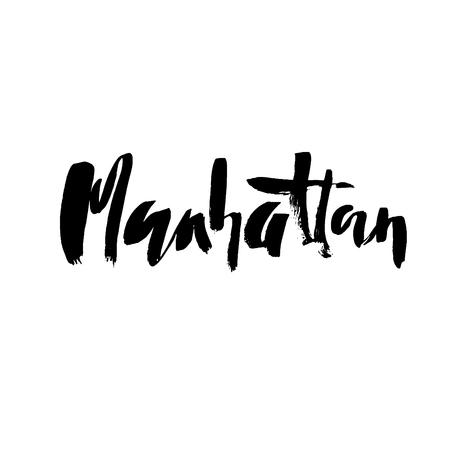Manhattan lettering. Hand drawn modern dry brush calligraphy. Isolated vector illustration