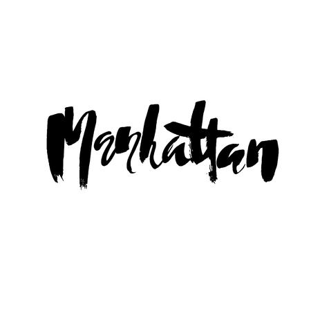 Manhattan lettering. Hand drawn modern dry brush calligraphy. Isolated vector illustration Stock Vector - 128868420