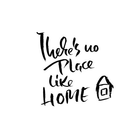 Er is geen plaats zoals thuis. Hand getekend droog penseel belettering. Inkt illustratie. Moderne kalligrafie zin. Vector illustratie