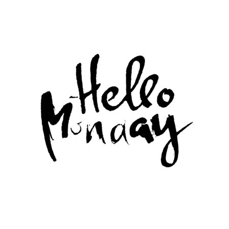 Hello monday. Modern dry brush lettering. Inspirational quote. Calligraphy card. Typography poster. Vector illustration. Иллюстрация