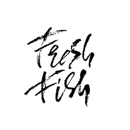 Fresh fish lettering illustration for restaurant. Hand drawn calligraphy design banner. Vector illustration