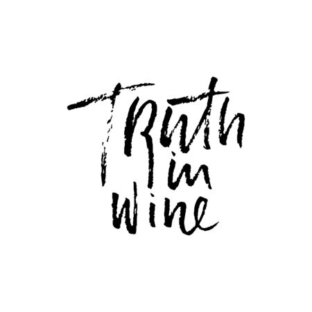 Truth in wine. Vector illustration . Calligraphic banner. Modern dry brush lettering. In vino veritas.