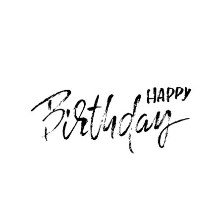 Happy birthday lettering for invitation and greeting card, prints and posters. Handwritten inscription. Calligraphic design. Vector illustration.