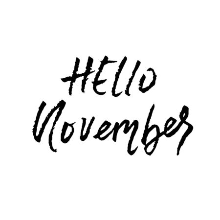Hello, november. Template with modern hand lettering Çizim