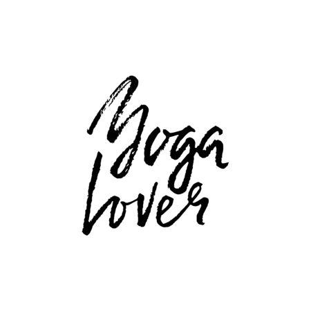 Yoga lover dry brush lettering on. Yoga typography poster. Vector illustration Ilustração
