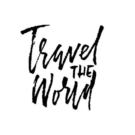 Travel the world. Ink handwritten illustration. Modern dry brush calligraphy. Vector illustration Ilustrace