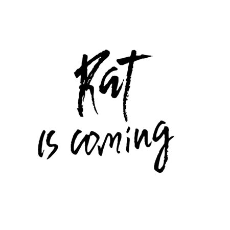 Rat is coming. Holiday modern dry brush ink lettering for greeting card. Vector illustration
