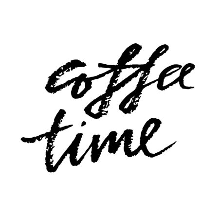 Coffee time. Modern dry brush lettering. Calligraphy poster. Vector illustration.