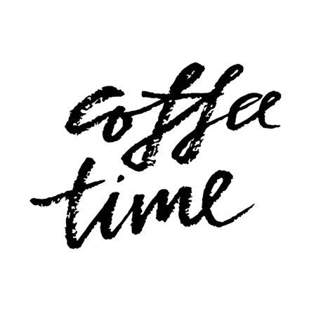 Hora de cafe. Letras de pincel seco moderno. Cartel de caligrafía. Ilustración vectorial.