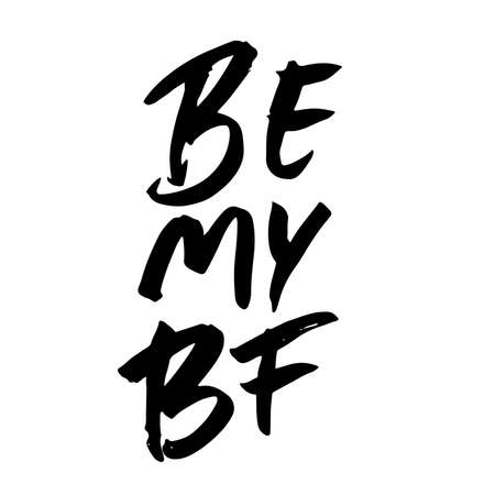 Be my BF text. Valentine s typography. Vector illustration of Valentine Greeting Card with heart. Black typography Ilustração