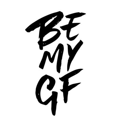 Be my GF text. Valentine s typography. Vector illustration of Valentine Greeting Card with heart. Black typography Illustration