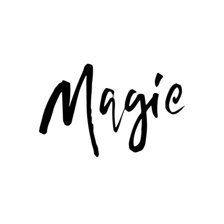 Magic. Modern dry brush handdrawn lettering. Vector illustration. Illustration