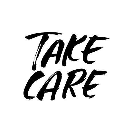 Take care. Modern dry brush lettering. Vector illustration.