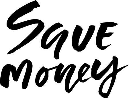 Save Money motivation brush lettering banner vector template.