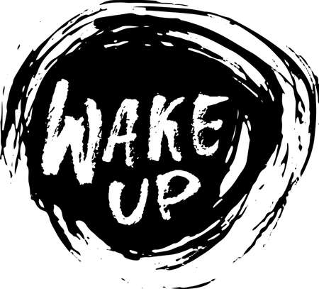 Wake up inscription on round grunge vector background. Иллюстрация
